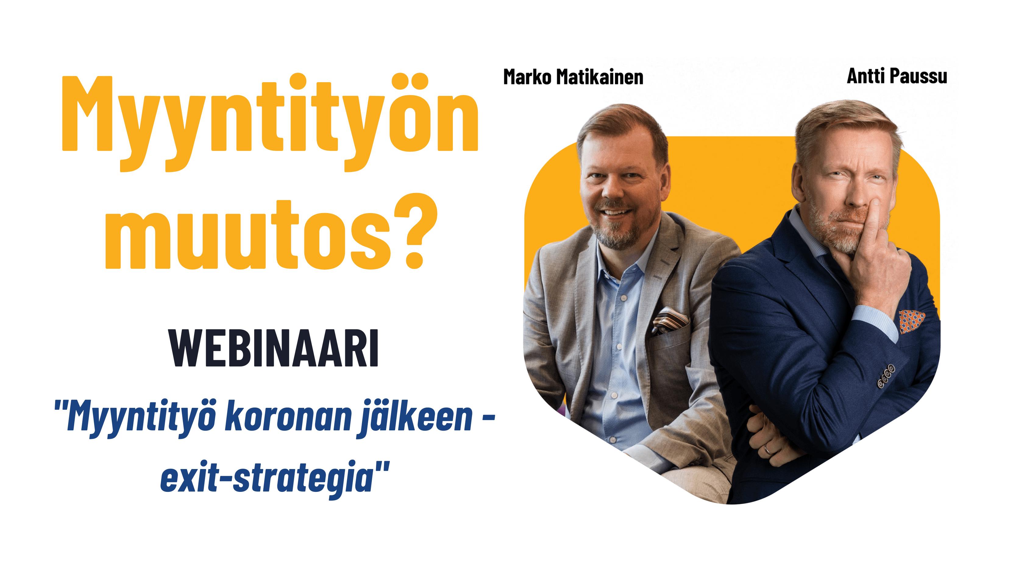 Myyntityö koronan jälkeen suomalaisissa yrityksissä webinaari Kasvu Partners